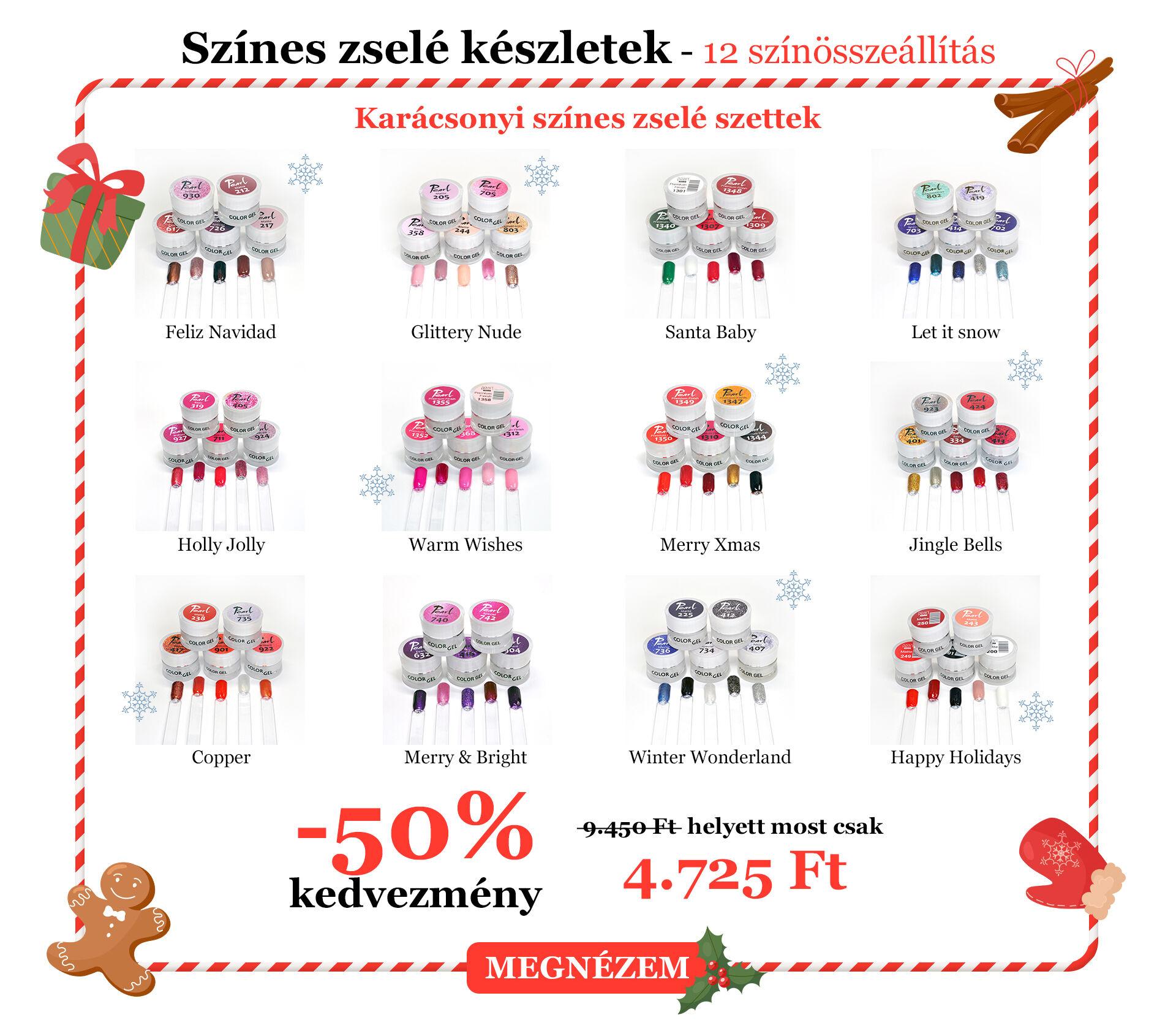 Karácsonyi Színes zselé szettek 12 színösszeállítás 9.450 Ft helyett most csak 4.725 Ft -50% kedvezmény - Feliz Navidad - Glittery Nude - Santa Baby - Let it snow - Holly Jolly - Warm Wishes - Merry Xmas - Jingle Bells - Copper - Merry & Bright - Winter Wonderland - Happy Holidays