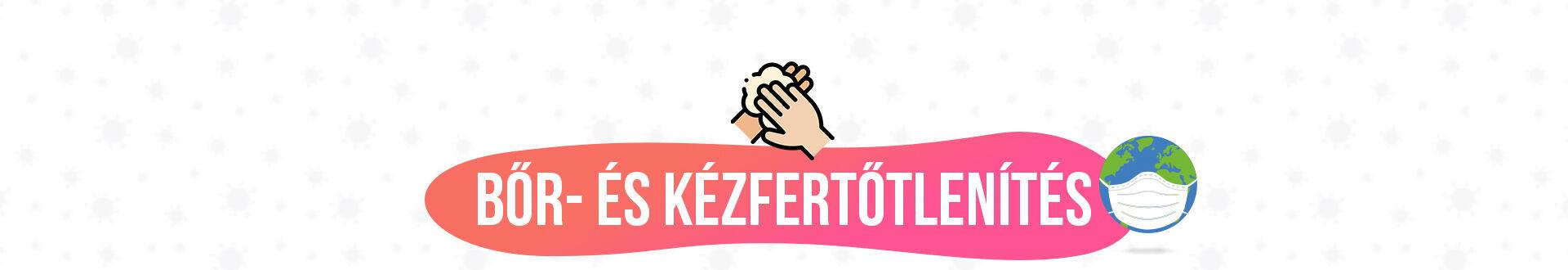 #BŐR- és KÉZFERTŐTLENÍTÉS